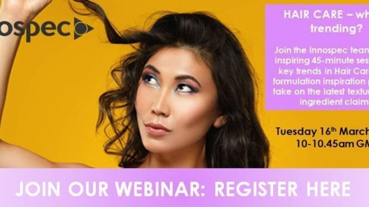 Haircare: What's trending? LIVE WEBINAR: Tues 16 Mar 2021 @10:00